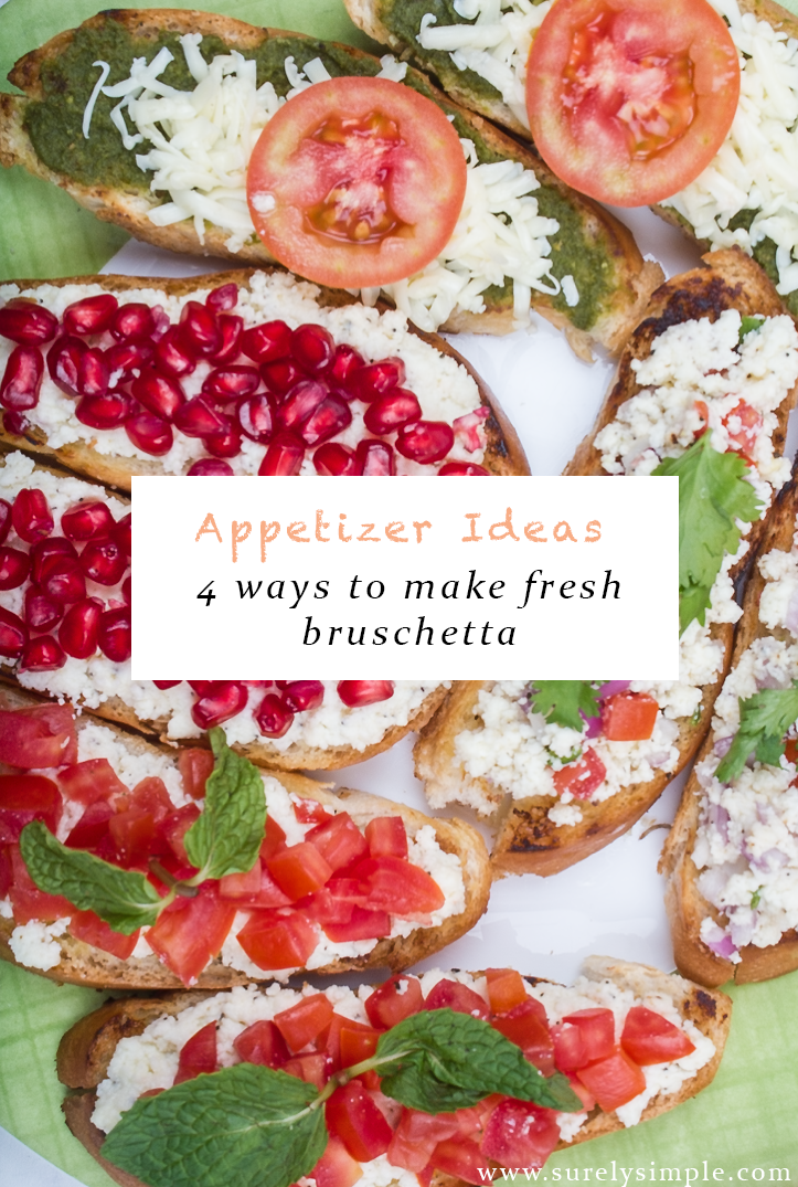 Fresh Bruschetta + 4 Easy Toppings via surelysimple.com